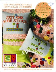 Just One More Stitch & I Stitch Past My Bedtime from AB Designs - click for more