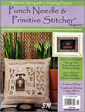 The Spring 2017 Punch Needle & Primitive Stitcher Magazine Issue - click to see more