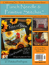 Punch Needle & Primitive Stitcher Magazine Issue #6 - Summer 2016 - click to see more