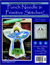 Punch Needle & Primitive Stitcher Magazine Issue #4 -- Winter 2016 - click to see more