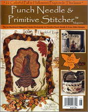 Punch Needle & Primitive Stitcher Magazine Issue #7 - Fall 2016 - click to see more