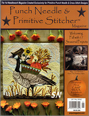Punch Needle and Primitive Stitcher Fall 2017 Issue - click to see more