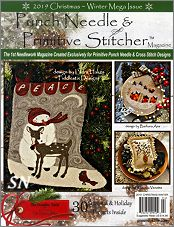 Punch Needle & Primitive Stitcher Magazine - the 2019 Christmas Mega-Issue - click to see more