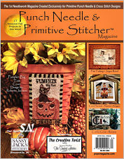 The Autumn 2018 Issue of Punch Needle and Primitive Stitcher Magazine - click to see more