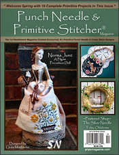 Punch Needle & Primitive Stitcher Magazine Issue #5 - Spring 2016 - click to see more