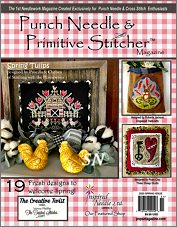 Punch Needle & Primitive Stitcher's Spring 2020 Issue - click to see more