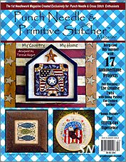 The Summer 2020 Punch Needle & Primitive Stitcher Magazine - click to see more