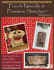 Punch Needle and Primitive Stitcher Magazine's Special Christmas Issue - click to see more