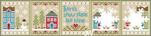 Snow Place Like Home combo from Country Cottage Needleworks -- click to see more