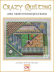 April Crazy Quilting Chart from Carolyn Manning Designs - click to see more