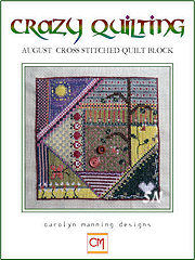 August's Crazy Quilting Chart from Carolyn Manning Designs - click to see more