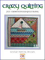 July Crazy Quilting Chart from Carolyn Manning Designs - click to see more