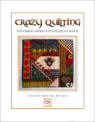 November Crazy Quilting Chart from Carolyn Manning Designs - click to see more