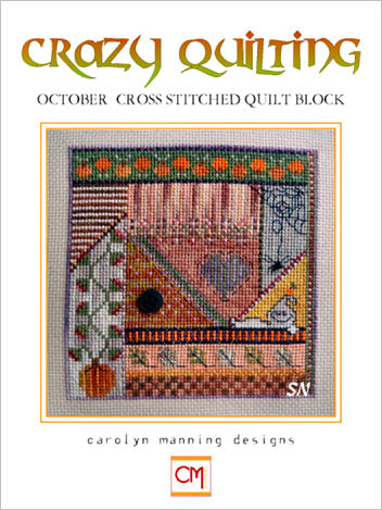 October Crazy Quilting Chart from Carolyn Manning Designs - click to see more