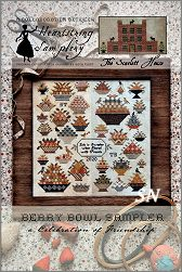 Berry Bowl Sampler, a Collaboration between Heartstring Samplery and The Scarlett House
