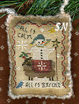 2007 Ornament All is Calm SNOWMAN from Homespun Elegance -- click to see more