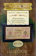 Lizzie Kate's CHRISTMAS MYSTERY SAMPLER part 3 - click for more