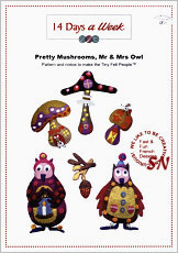 14 Days a Week Pretty Mushrooms, Mr & Mrs Owl - click for more