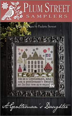 A Gentleman's Daughter from Plum Street Samplers