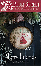 Jacks's Sweet Shoppe Merry Friends from Plum Street Samplers