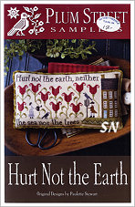 Hurt Not the Earth from Plum Street Samplers