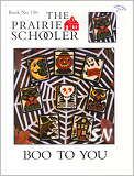 Prairie Schooler's 156 Boo To You -- click to see more