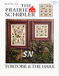 Prairie Schooler's 162 Tortoise & The Hare -- click to see more