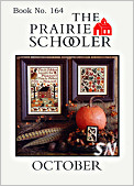Prairie Schooler's 164 October -- click to see more