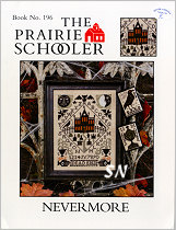 Prairie Schooler's #196 Nevermore -- click to see more