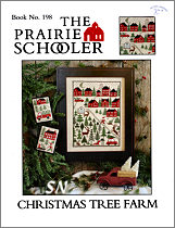 #198 Christmas Tree Farm from  Prairie Schooler -- click to see more
