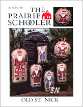 Prairie Schooler's #58 Old St Nick -- click to see more