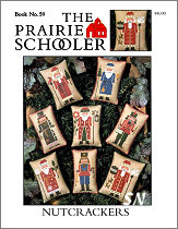 #59 Nutcrackers from  Prairie Schooler -- click to see more