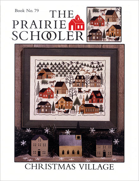 #79 Christmas Village Reprint from  Prairie Schooler -- click to see more
