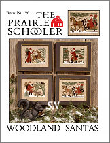 #96 Woodland Santas Reprint from  Prairie Schooler -- click to see more