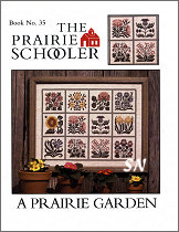 #35 A Prairie Garden from  Prairie Schooler -- click to see more
