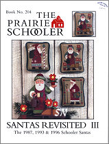 Prairie Schooler's Santas Revisited III - click to see more