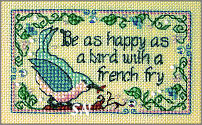 Be As Happy As A Bird With a French Fry from The Sweetheart Tree - click to see more