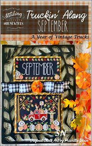 Stitching With The Housewives Presents Truckin' Along September - click to see more