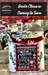 Stitching With The Housewives Santa Claus is Coming to Town - click to see more