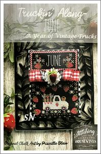 Stitching With The Housewives Presents Truckin' Along June - click to see more