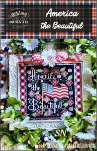 Stitching With The Housewives presents America the Beautiful - click to see more