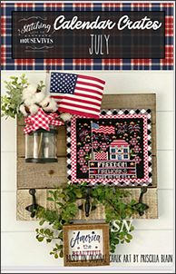 Stitching With The Housewives July Calendar Crates - click to see more