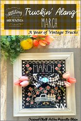 Stitching With The Housewives March Truckin Along - click to see more