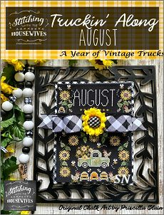 Stitching With The Housewives Presents Truckin' Along August - click to see more