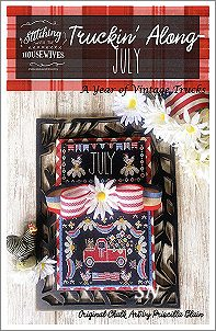 Stitching With The Housewives Presents Truckin' Along July - click to see more