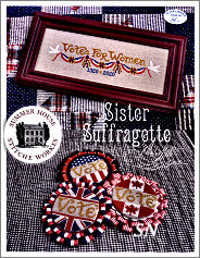 Sister Suffragette from Summer House Stitch Workes - click for more