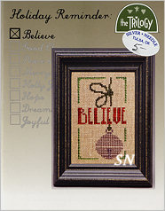 Holiday Reminder Believe from The Trilogy -- click to see more