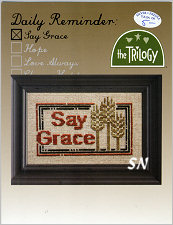 Daily Reminders: Say Grace from The Trilogy - click to see more